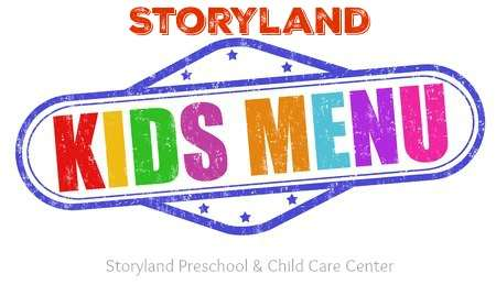 Weekly Menu for Storyland Preschool and Childcare Center